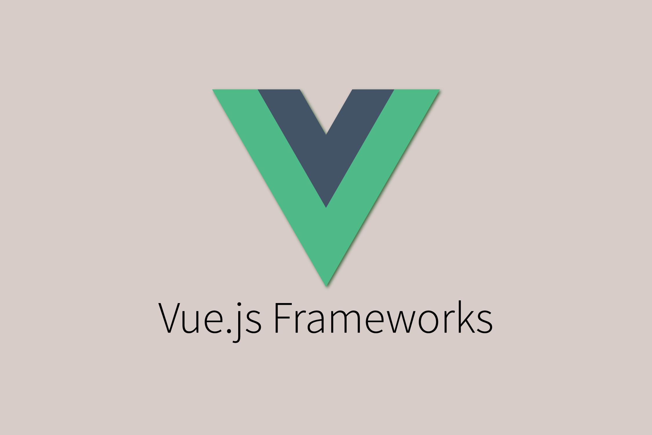Top 10+ Best Vue js Frameworks   TutsForWeb